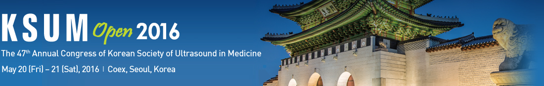 KSUM Open 2016 // The 47th Annual Congress of Korean Society of Ultrasound in Medicine // May 20 (Fri) – 21 (Sat), 2016 Coex, Seoul, Korea